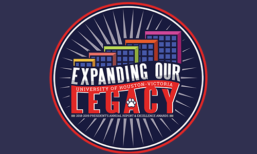 UHV 2018-2019 President's Annual Report: Expanding Our Legacy