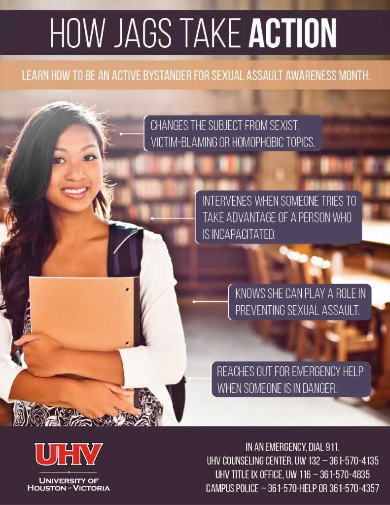 Poster on How Jags Take ACTION: Learn how to be an active bystander for sexual assault awareness month. Image featuring female student in library setting and sample of tips to prevent sex-based violence along with information about campus services.